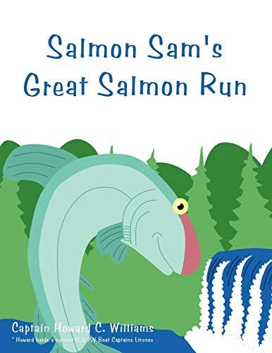 9781456718312: Salmon Sam's Great Salmon Run