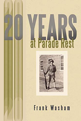 20 Years at Parade Rest: Frank Washam