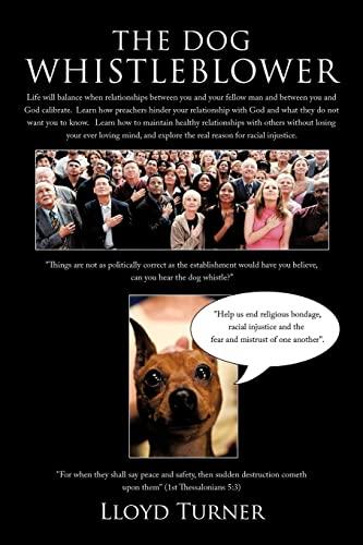 9781456720964: The Dog Whistleblower