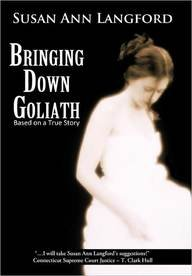 9781456722647: Bringing Down Goliath, Based on a True Story