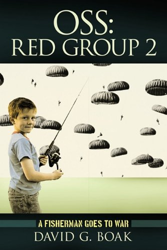 9781456725112: OSS Red Group 2: A Fisherman Goes to War