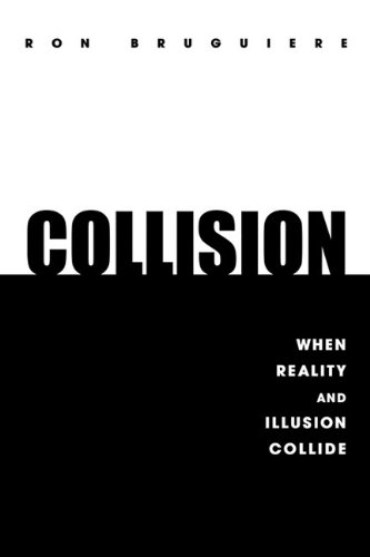 9781456725235: Collision: When Reality and Illusion Collide