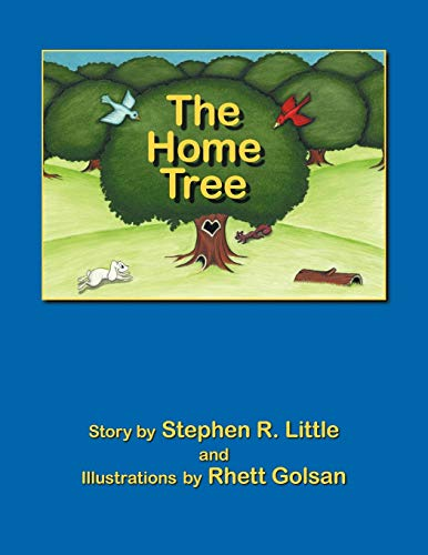 The Home Tree (Paperback) - Stephen R. Little