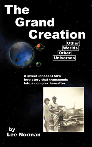 The Grand Creation: Lee Norman