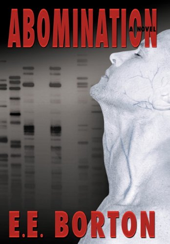 Abomination: Borton, E.E.