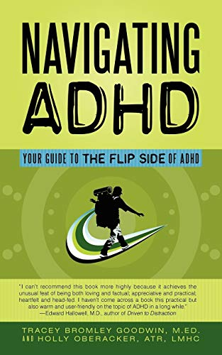 9781456731786: Navigating Adhd: Your Guide To The Flip Side Of Adhd