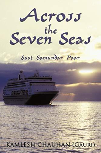 Across the Seven Seas: Saat Samundar Paar: Kamlesh Chauhan