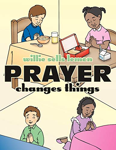 Prayer Changes Things: Willie Sells Lemon