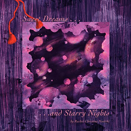 9781456738457: Sweet Dreams and Starry Nights