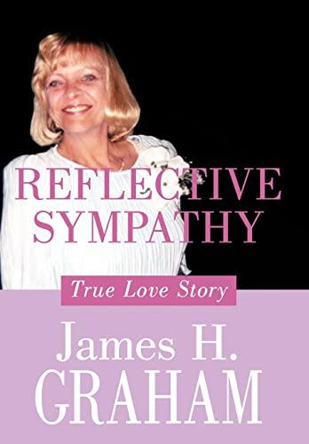 9781456740320: Reflective Sympathy: True Love Story