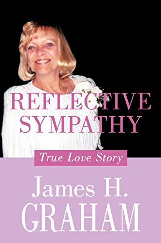 9781456740337: Reflective Sympathy: True Love Story