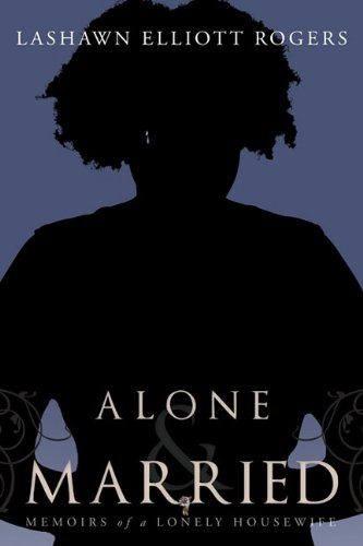 9781456741808: Alone & Married: Memoirs of a lonely housewife