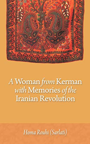 9781456742454: A Woman from Kerman with Memories of the Iranian Revolution