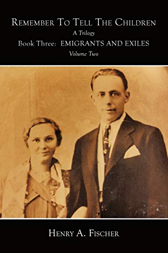 Emigrants And Exiles: Book Three, Volume Two (Paperback)