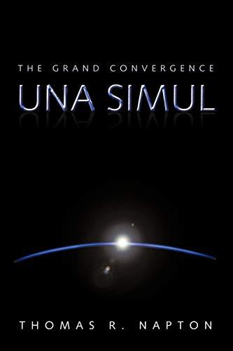 9781456744359: Una Simul: The Grand Convergence