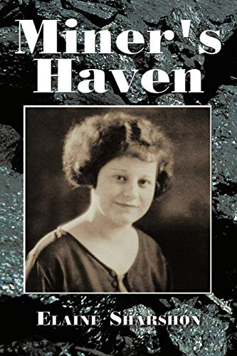 Miner's Haven: Elaine Sharshon
