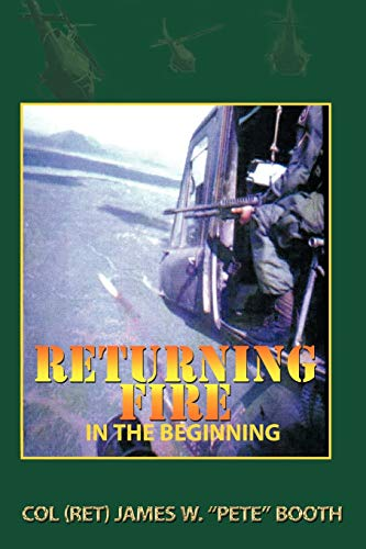 9781456745226: Returning Fire: In The Beginning