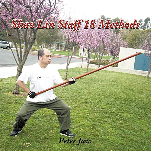 9781456745400: Shao Lin Staff 18 Methods