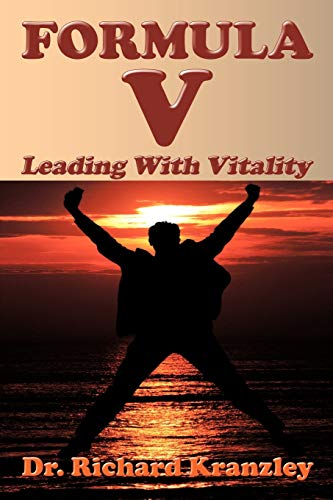 Formula V: Leading With Vitality: Kranzley, Richard