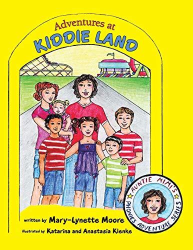 Adventures at Kiddie Land: Moore, Mary-Lynette