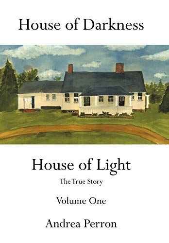 9781456747602: 1: House of Darkness House of Light: The True Story Volume One