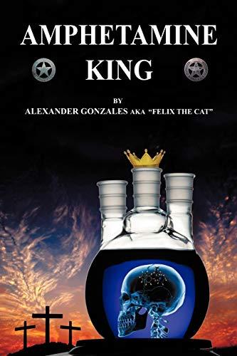 9781456748258: Amphetamine King