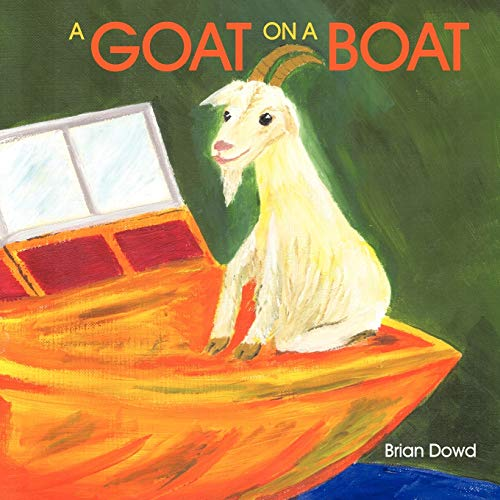 A Goat on a Boat: Brian Dowd