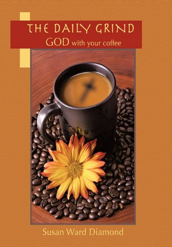 9781456752132: The Daily Grind: GOD with Your Coffee