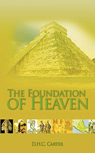 9781456752699: The Foundation of Heaven