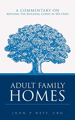 9781456752996: Adult Family Homes: A Commentary On Applying The Building Codes In WA State