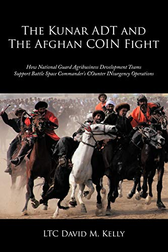 The Kunar ADT and The Afghan COIN: Ltc David M.