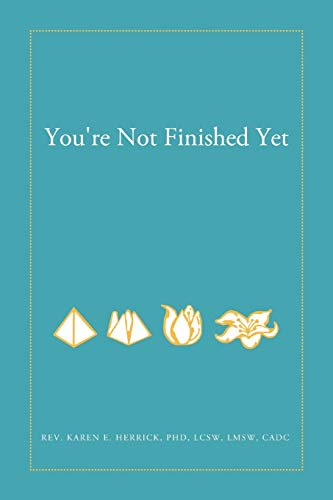 You re Not Finished Yet (Paperback): PhD LCSW LMSW