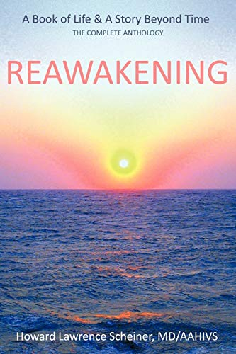 9781456754877: REAWAKENING: a BOOK OF LIFE & A STORY BEYOND TIME