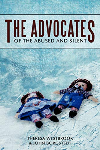 The Advocates: Of the Abused and Silent: Theresa Westbrook