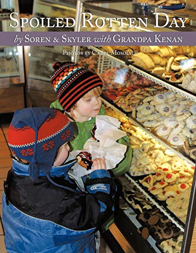 9781456755331: Spoiled Rotten Day: A love story between a grandfather and his grandchildren
