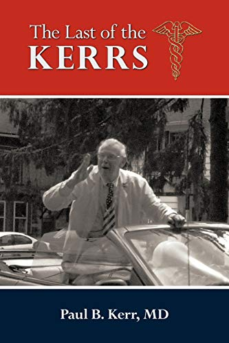 9781456755423: The Last of the Kerrs