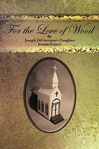 For the Love of Wood/For the Love of Food: Joanne Ferreri