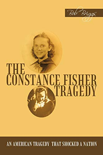 9781456756475: The Constance Fisher Tragedy