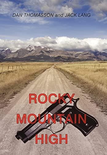 9781456756833: Rocky Mountain High