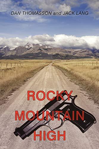 9781456756840: Rocky Mountain High