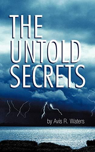 The Untold Secrets: Waters, Avis R.
