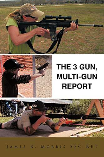 9781456757977: The 3 Gun, Multi-Gun Report