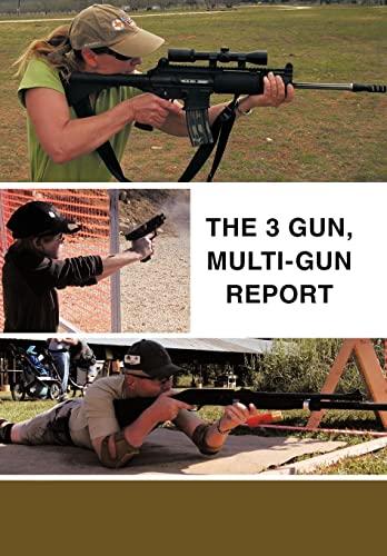9781456757991: The 3 Gun, Multi-Gun Report
