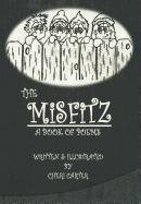 The Misfitz: A Book of Poems: Carter, Cheri