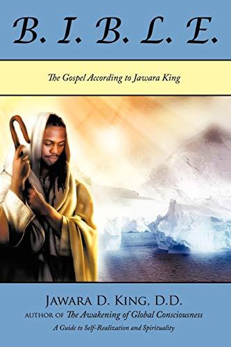 B. I. B. L. E. Beneficial Instructions: King, D.D. Jawara