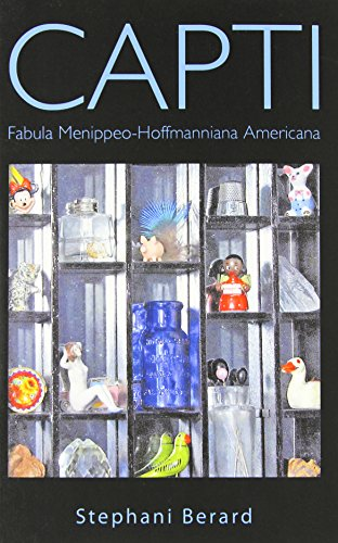 9781456759742: Capti: Fabula Menippeo-Hoffmanniana Americana