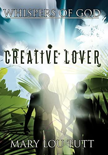 9781456760175: Whispers of God: Creative Lover