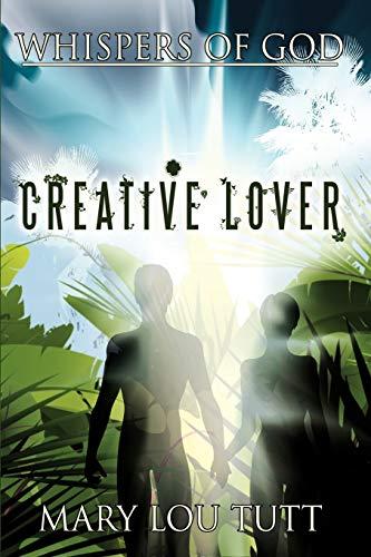 9781456760182: Whispers of God: Creative Lover
