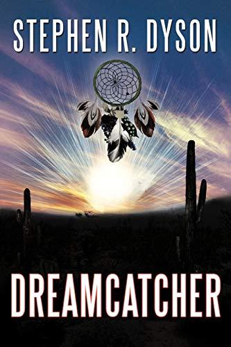 Dreamcatcher: Stephen R. Dyson