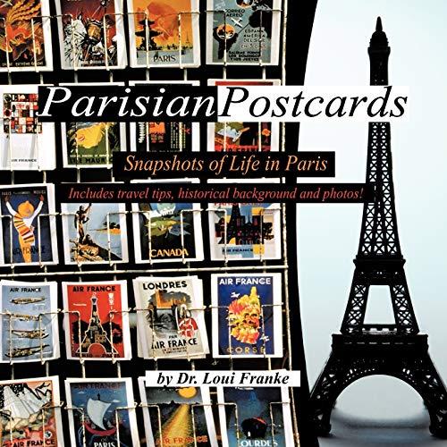 Parisian Postcards: Snapshots of Life in Paris: Franke, Dr. Loui